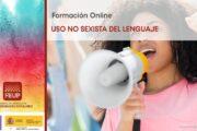 Abierto plazo de inscripción para el curso online FEUP «USO NO SEXISTA DEL LENGUAJE» – Ediciones 2021